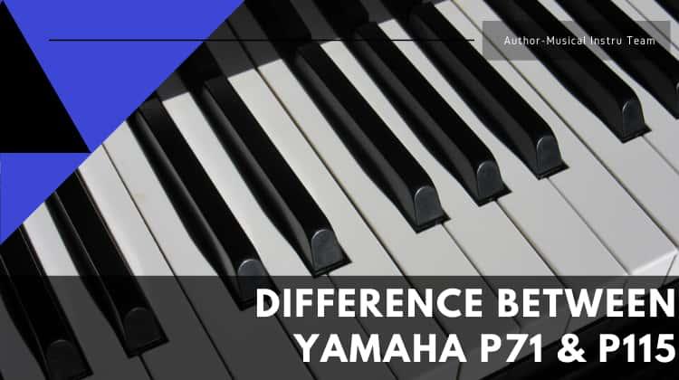 Yamaha P71 vs. P115