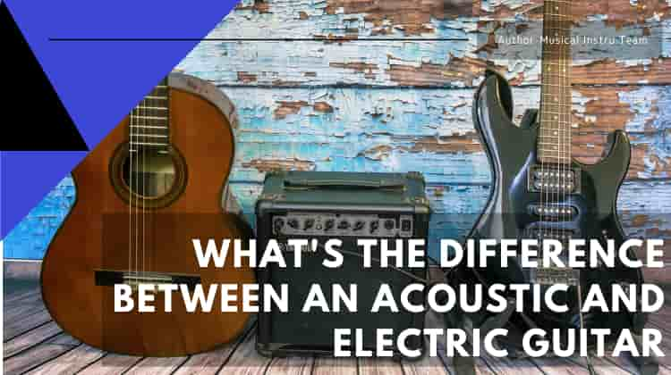 what 39 s the difference between an acoustic and electric guitar musical instru. Black Bedroom Furniture Sets. Home Design Ideas