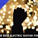 Get The Best Electric Guitar for Worship