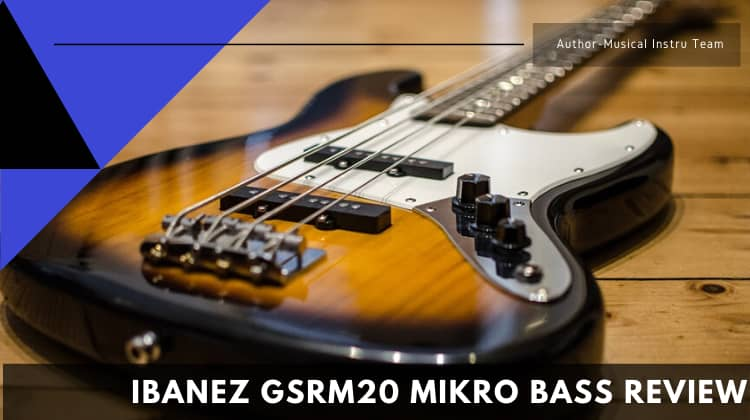 Ibanez GSRM20 Mikro Bass Review