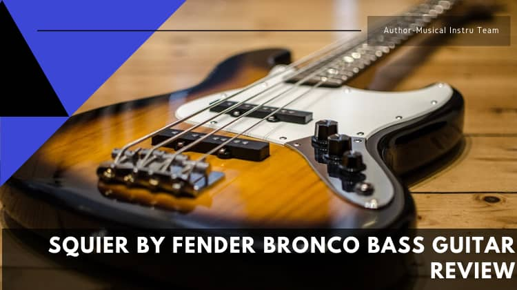 Squier by Fender Bronco Bass Guitar Review