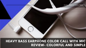 Heavy Bass Earphone Color Call with Mic Review
