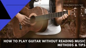 Play Guitar without Reading Music