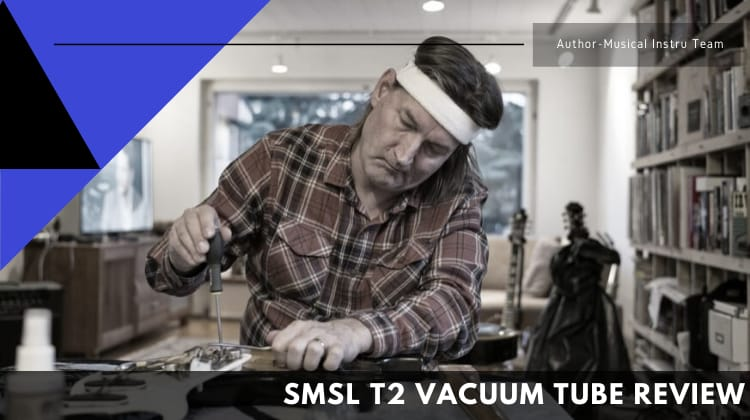 SMSL T2 Vacuum Tube Review