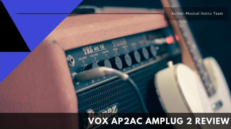 VOX AP2AC amPlug 2 Review