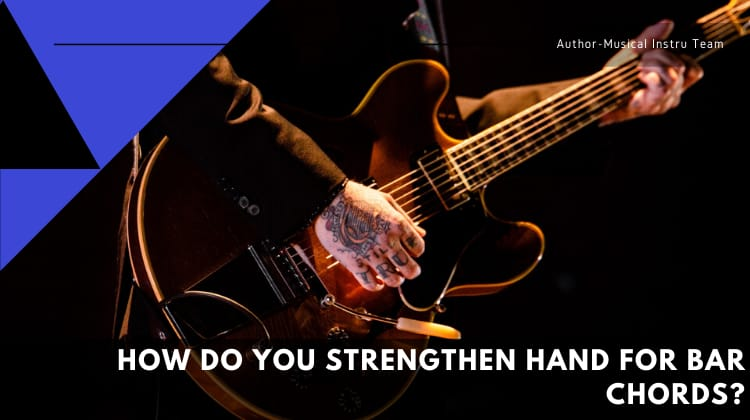 Strengthen Hand for Bar Chords