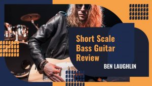 Best Short Scale Bass Guitar